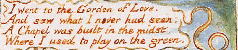 The Garden of Love by William Blake, stanza one