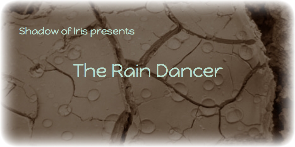 The Rain Dancer