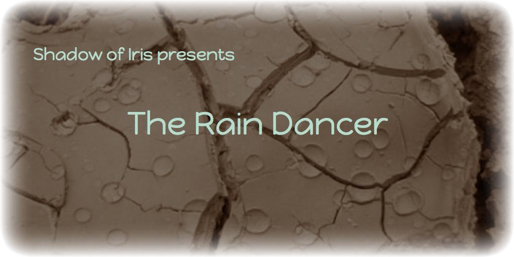 The Rain Dancer